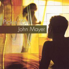 Pickin' On - Pickin' on John Mayer