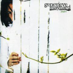 Genevieve Maynard - Enter