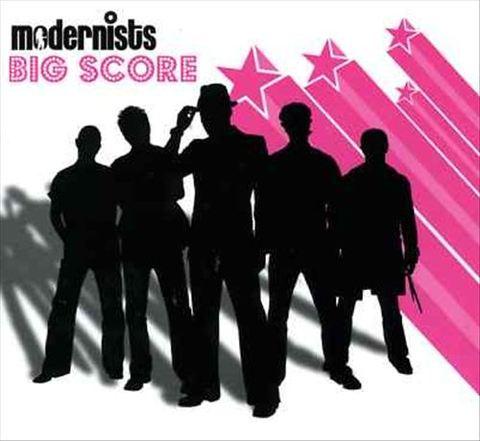 Modernists - Big Score