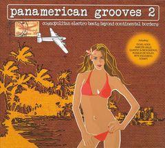VARIOUS ARTISTS - Panamerican Grooves, Vol. 2