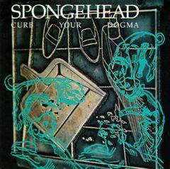 Spongehead - Curb Your Dogma