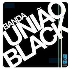 Banda União Black - Banda União Black