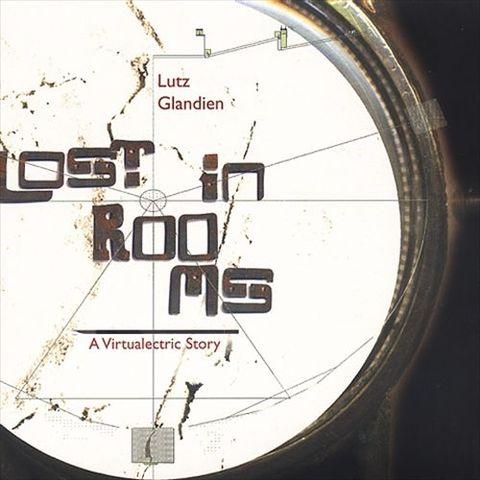 Lutz Glandien - Lost in Rooms