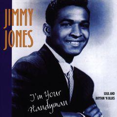 "Jimmy ""Handy Man"" Jones - I'm Your Handyman"