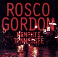 Rosco Gordon - Memphis, Tennessee