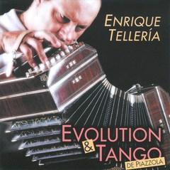 Enrique Tellería - Evolution & Tango de Piazzolla