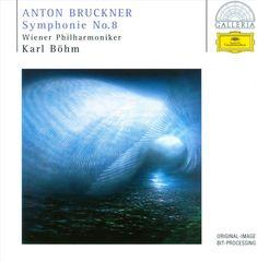 Karl Böhm - Bruckner: Symphony No. 8