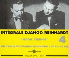 """Django Reinhardt - Intégrale Django Reinhardt, Vol. 4: """"Magic Strings"""" 1935 - 1936"""