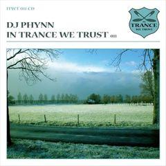 Phynn - In Trance We Trust 011