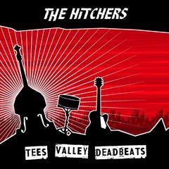 The Hitchers - Tees Valley Deadbeats