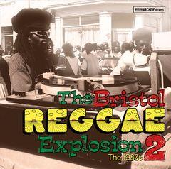Various Artists - The Bristol Reggae Explosion, Vol. 2: The 1980s