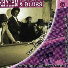 VARIOUS ARTISTS - Story of Rhythm & Blues, Vol. 3