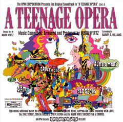Mark Wirtz - A Teenage Opera: The Original Soundtrack Recording
