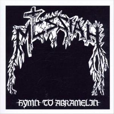 Messiah - Hymn to Abramelin