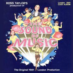 1981 London Revival Cast - The Sound of Music [1981 London Revival Cast]