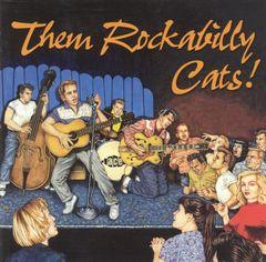 VARIOUS ARTISTS - Them Rockabilly Cats!