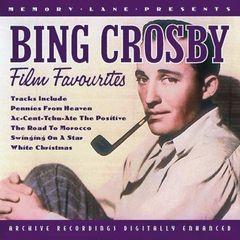 Bing Crosby - Film Favourites