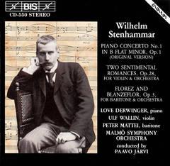 Paavo Järvi - Wilhelm Stenhammar: Piano Concerto No. 1; Two Sentimental Romances; Florez and Blanzeflor