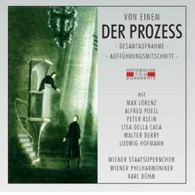 Karl Böhm - Von Einem: Der Prozess (Gesamtaufnahme) (Aufführungsmitschnitt)