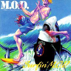 M.O.D. - Surfin' M.O.D.