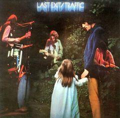Traffic - Last Exit