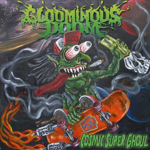 The Gloominous Doom - Cosmic Super Ghoul