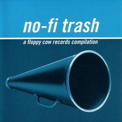 VARIOUS ARTISTS - No-Fi Trash