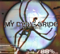 My Dying Bride - 34.788%...Complete [Bonus Track]