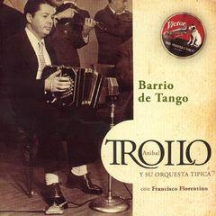 Aníbal Troilo - Barrio de Tango