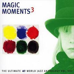 VARIOUS ARTISTS - Magic Moments, Vol. 3