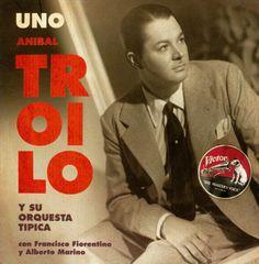 Aníbal Troilo - Uno: 1943