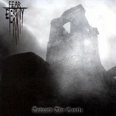 Fear of Eternity - Toward the Castle