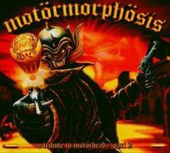 VARIOUS ARTISTS - Motörmorphösis 2: Tribute to Motörhead