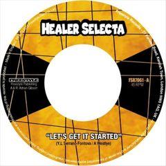 Healer Selecta - Let's Get It Started
