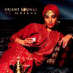 DJ Mosavo - Orient Lounge