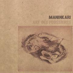 Maninkari - Art des Poussieres