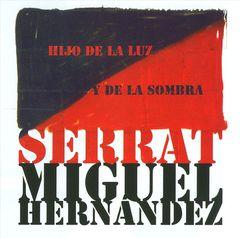 Miguel Hernández - Hijo de la Luz y de la Sombra