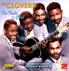 The Clovers - The Feelin' Is Good