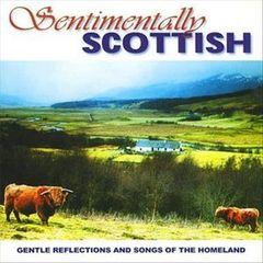 VARIOUS ARTISTS - Sentimentally Scottish