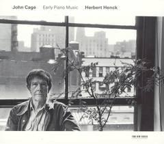 Herbert Henck - John Cage: Early Piano Music