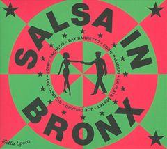 Various Artists - La  Salsa In Bronx: Bella Epoca