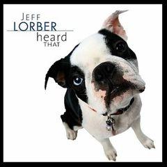 Jeff Lorber - Heard That