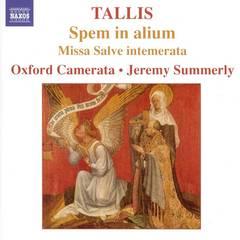 Oxford Camerata - Tallis: Spem in alium; Missa Salve intemerata