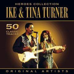 Ike & Tina Turner - Heroes