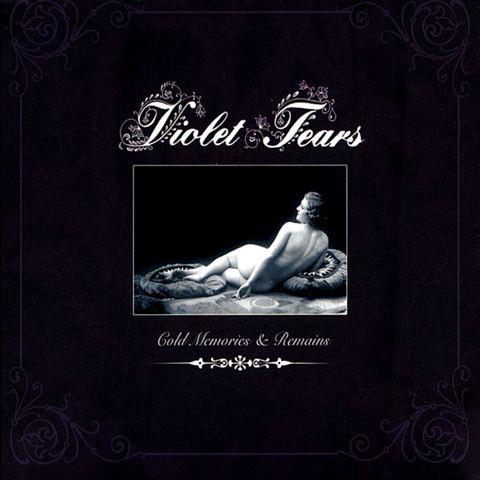 Violet Tears - Cold Memories & Remains