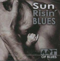 VARIOUS ARTISTS - Sun Risin' Blues