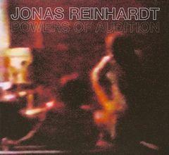 Jonas Reinhardt - Powers of Audition