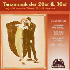 VARIOUS ARTISTS - Tanzmusik der 20er & 30er