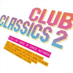 VARIOUS ARTISTS - Club Classics 2