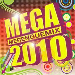 VARIOUS ARTISTS - Mega Merenguemix 2010